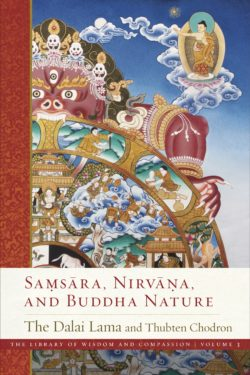 Samsara, Nirvana, and Buddha Nature