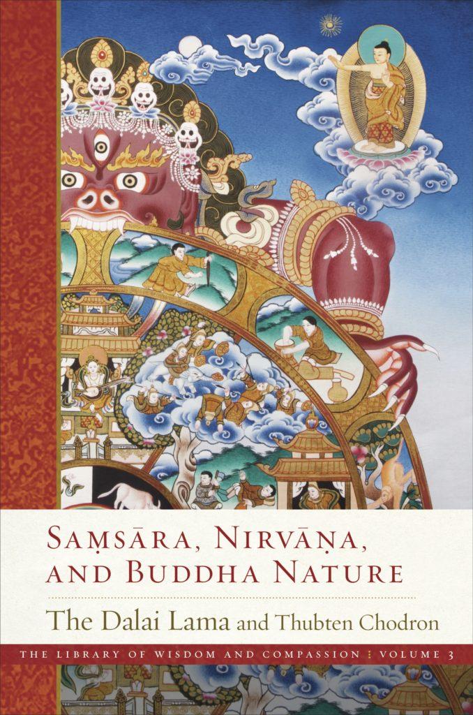 Samsara, Nirvana, and Buddha Nature - The Wisdom Experience