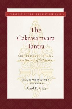 The Cakrasamvara Tantra (The Discourse of Sri Heruka)