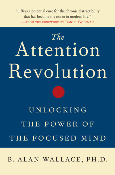 The Attention Revolution