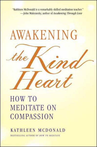 Awakening the Kind Heart – Print