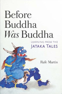 Before Buddha Was Buddha