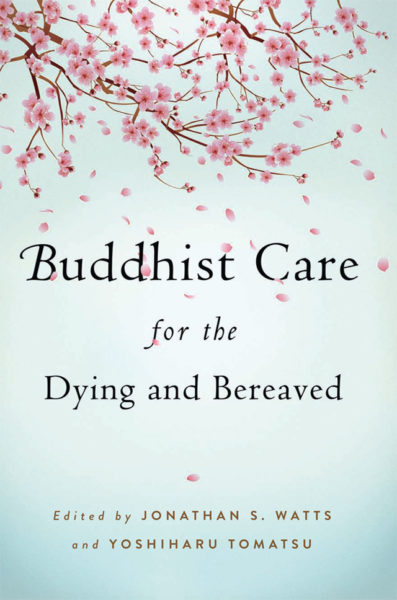 Buddhist Care for the Dying and Bereaved – Print
