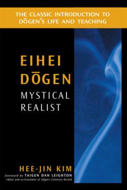 Eihei Dōgen: Mystical Realist