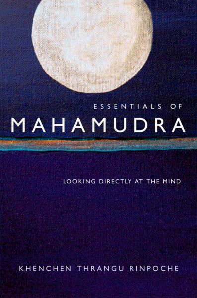 Essentials of Mahamudra – Print