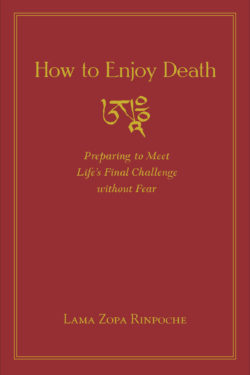 How to Enjoy Death