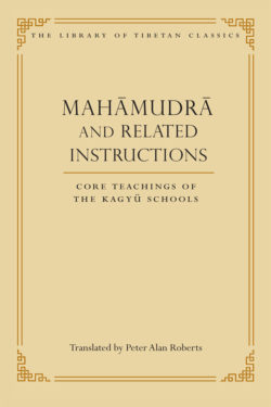 Mahāmudrā and Related Instructions