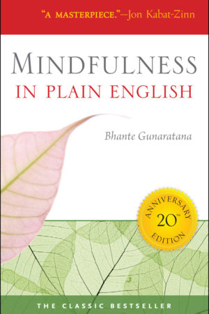 Mindfulness in Plain English Mindfulness Book