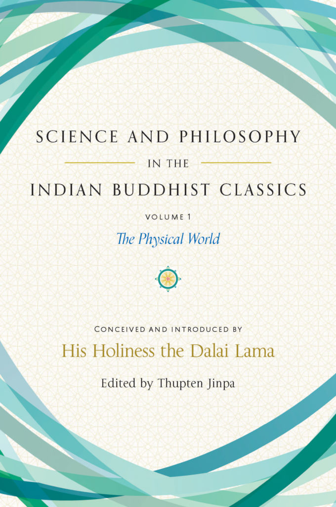 Science and Philosophy in the Indian Buddhist Classics, Vol