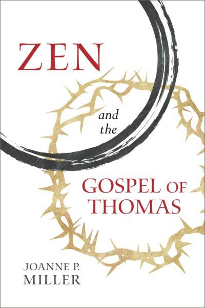 Zen and the Gospel of Thomas