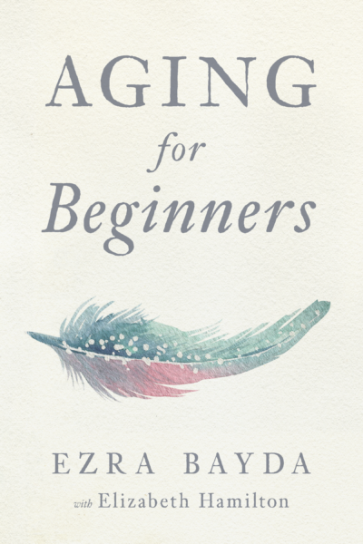 Aging for Beginners – Print