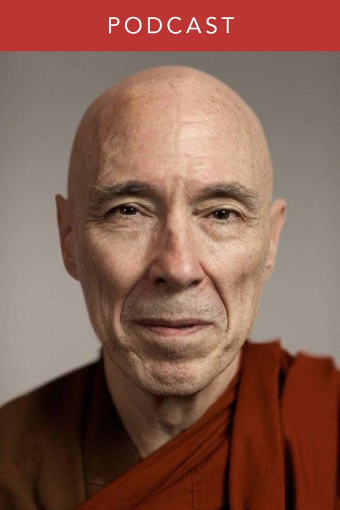 Bhikkhu Bodhi podcast interview
