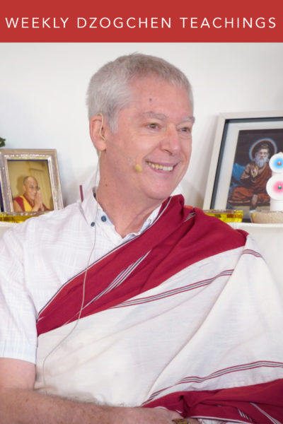 Weekly Dzogchen Teachings: Talk 63