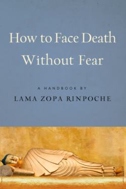 How to Face Death without Fear