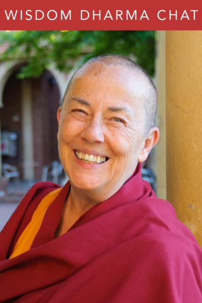 Wisdom Dharma Chats | Ven. Robina Courtin