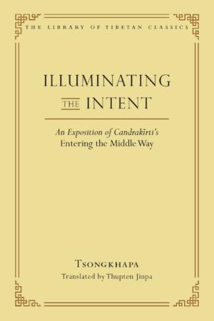 wisdom-publications-tibetan-buddhism-illuminating-the-intent-thupten-jinpa-article