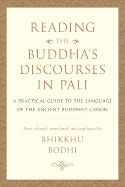 Reading the Buddha's Discourses in Pāli