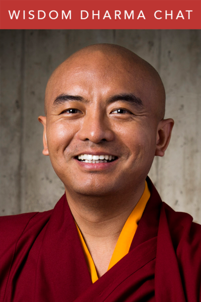 Wisdom Dharma Chats | Yongey Mingyur Rinpoche