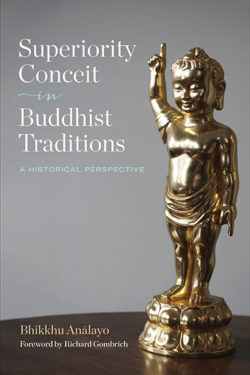 Superiority Conceit in Buddhist Traditions