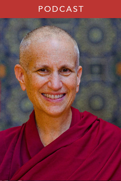 Venerable Thubten Chodron: In Praise of Great Compassion (#102)