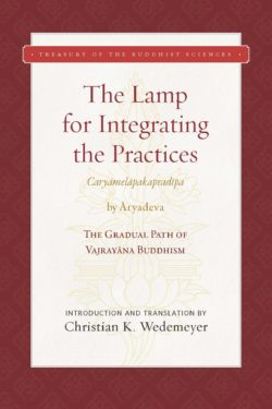 The Lamp for Integrating the Practices (Caryāmelāpakapradīpa)