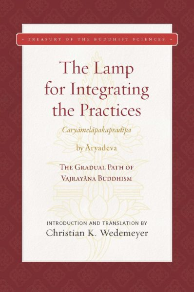 The Lamp for Integrating the Practices (Caryāmelāpakapradīpa)