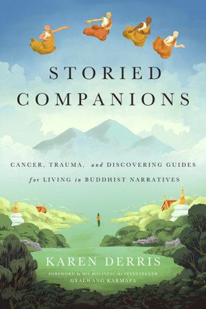 wisdom-publications-storied-companions-karen-derris-cover