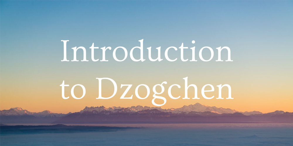 introduction to dzogchen course