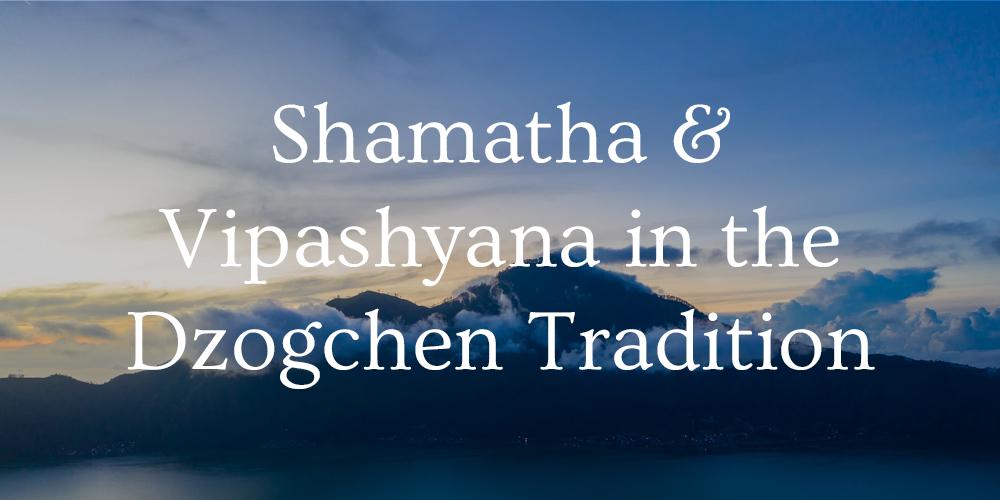 shamatha and vipashyana
