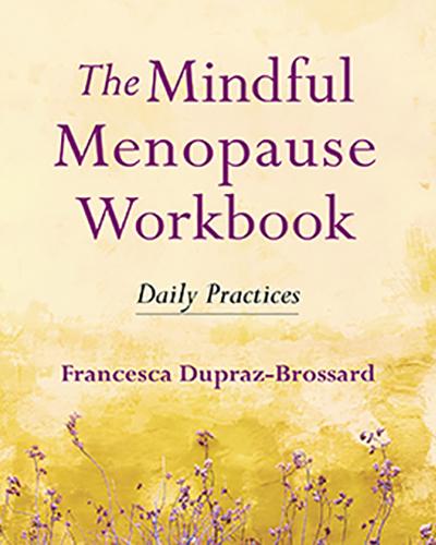 The Mindful Menopause Workbook